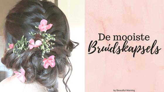 Bruidsmakeup | Bruidskapsel | Make-up | Hairstyling By-beautiful-morning welk bruidskapsel past bij mij opsteken lang haar lang krullen kort haar halflang haar gezichtsvorm